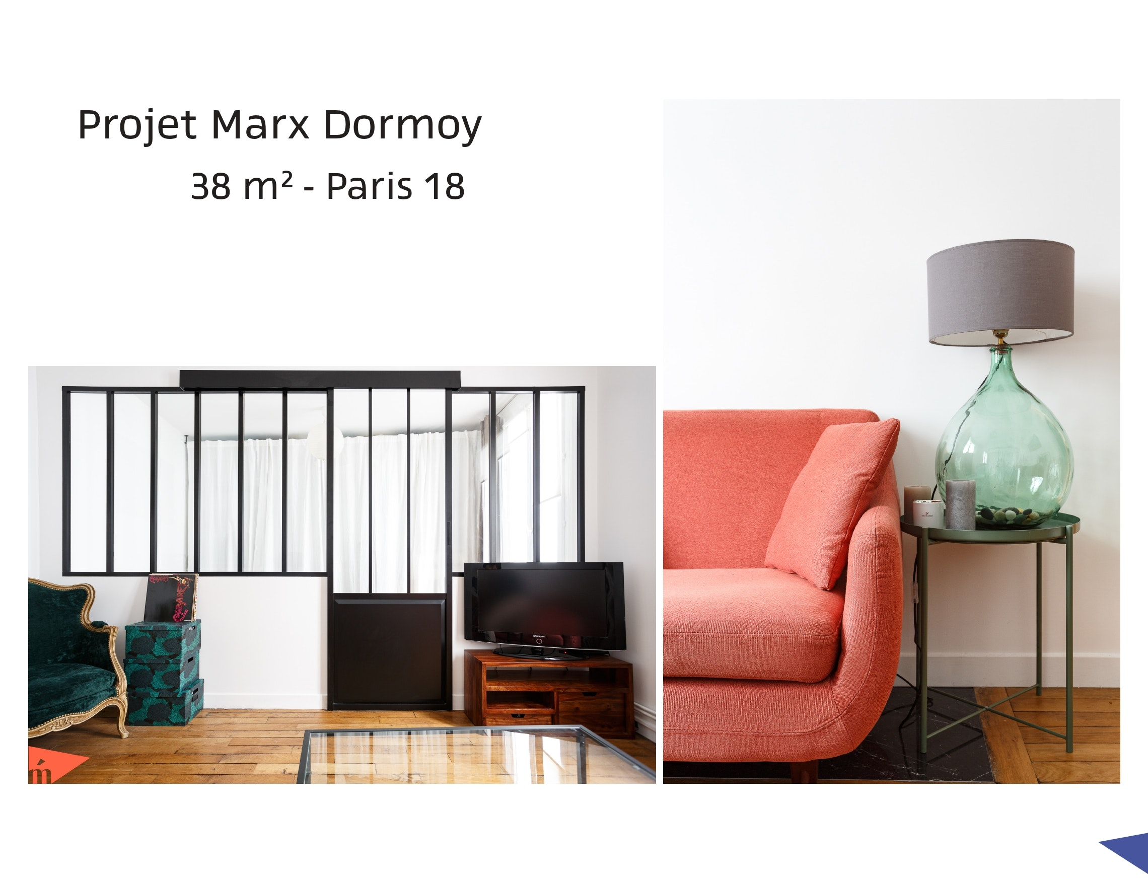 photo Projet Marx Dormoy - 38 m² - Paris 18 Léa Mast - Architecte hemea